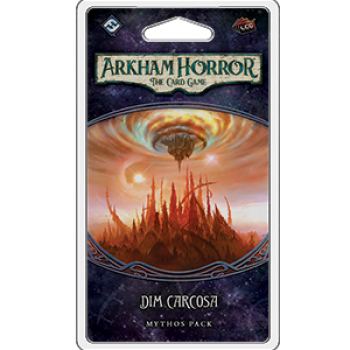 Arkham Horror LCGe: Carcosa 6 – Dim Carcosa