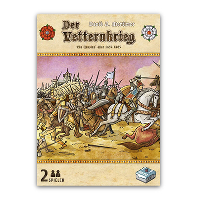 Der Vetternkrieg – The Cousins´ War 1455-1485 – DE