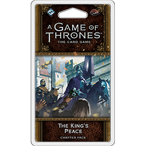 AGoT 2nd Edition: Westeros 3 – the king's peace – EN