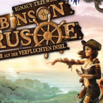 Robinson Crusoe – Abenteuer auf der Verfluchten Insel