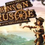 Robinson Crusoe – Abenteuer auf der Verfluchten Insel