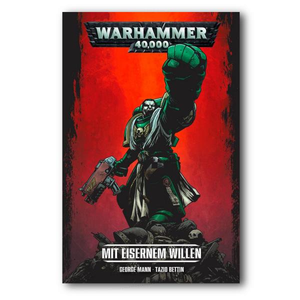 WARHAMMER 40.000: BAND 1 – MIT EISERNEM WILLE