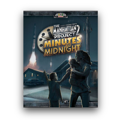The Manhattan Project 2: Minutes to Midnight – EN