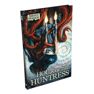 Arkham Novels: Hour of the Huntress – EN