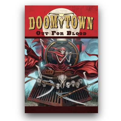 Doomtown Reloaded: Out for Blood – EN