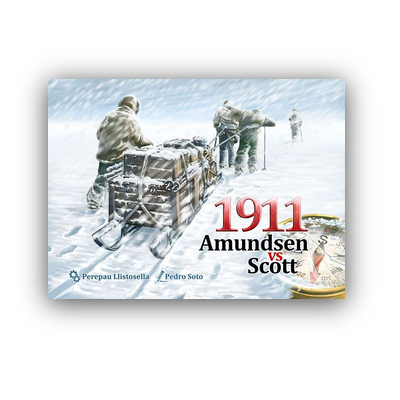 "1911 Amundsen vs Scott ""2nd. Edition"" – EN"