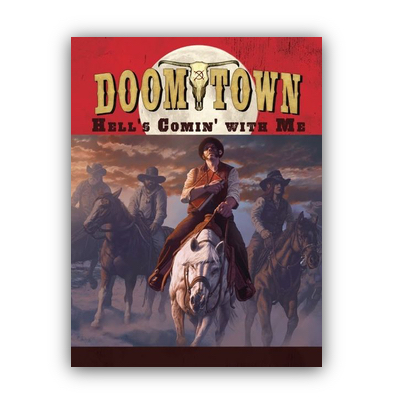 Doomtown Reloaded: Hell's Comin' With Me – EN