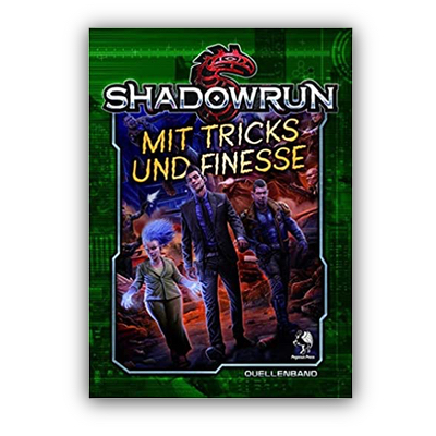 Shadowrun 5: Mit Tricks und Finesse (HC) – DE