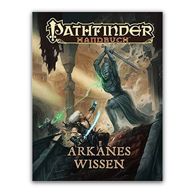 Pathfinder: Handbuch – Arkanes Wissen – DE