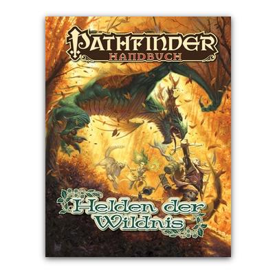 Pathfinder: Handbuch – Helden der Wildnis – DE