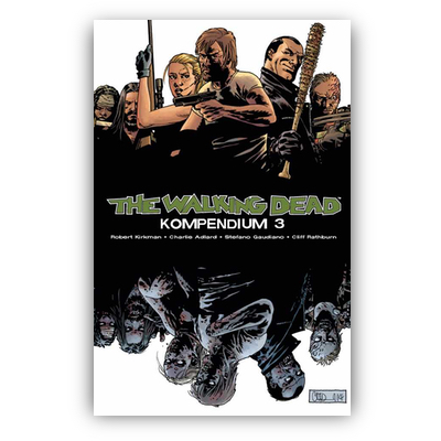 The Walking Dead – Kompendium 3 (SC) – DE