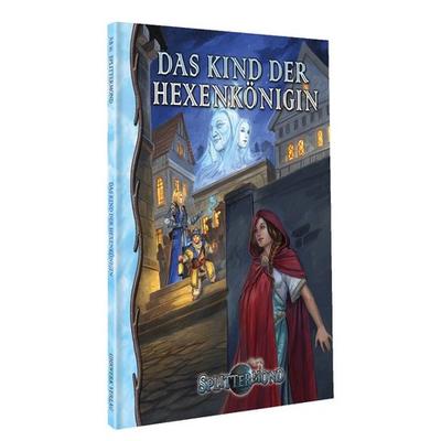 Splittermond: Das Kind der Hexenkönigin (SC) – DE