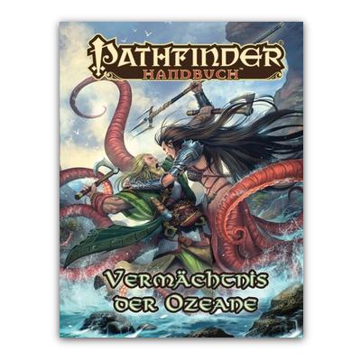 Pathfinder: Handbuch – Vermächtnis der Ozeane – DE