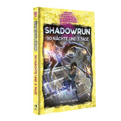 Shadowrun 6: 30 Nächte und 3 Tage (HC) – DE