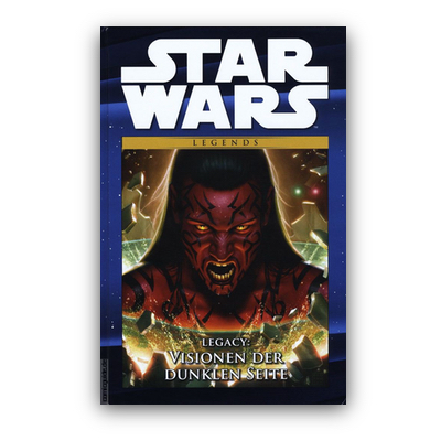 Star Wars Comic-Kollektion 55: Legends – Legacy: Visionen der dunklen Seite (HC) – DE