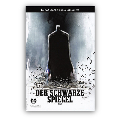 Batman Graphic Novel Collection 31: Der schwarze Spiegel Teil 1 (HC) – DE