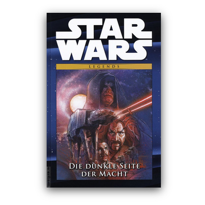 Star Wars Comic-Kollektion 47: Legends: Die dunkle Seite der Macht (HC) – DE