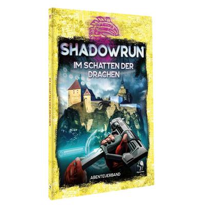 Shadowrun 6: Im Schatten der Drachen (ADL-Abenteueranthologie) (SC) – DE