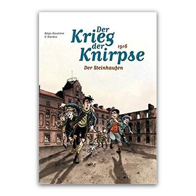 Der Krieg der Knirpse 3: 1916 – Der Steinhaufen (HC) – DE
