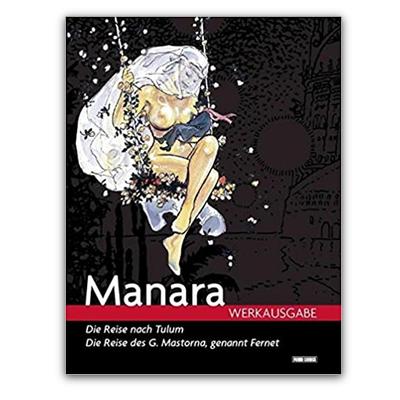 """Manara Werkausgabe: Bd. 1: Manara """"Werkausgabe"""" 1: Die Reise nach Tulum / Die Reise des G. Mastorna (HC) – DE"""