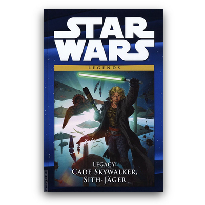 Star Wars Comic-Kollektion 65: Legends – Legacy: Cade Skywalker, Sith-Jäger (HC) – DE