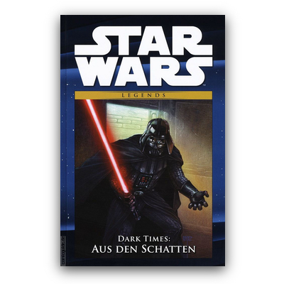 Star Wars Comic-Kollektion 68: Legends – Dark Times: Aus den Schatten (HC) – DE