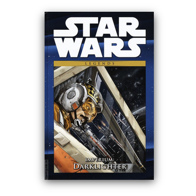 Star Wars Comic-Kollektion 15: Legends: Imperium: Darklighter (HC) – DE