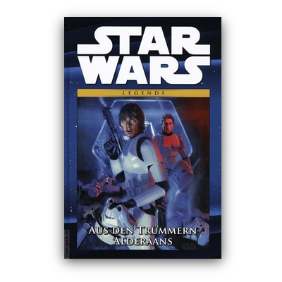 Star Wars Comic-Kollektion 27: Legends: Aus den Trümmern Alderaans (HC) – DE