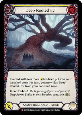 MON123: Deep Rooted Evil – (M)