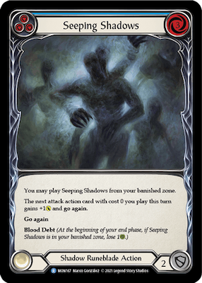 MON167: Seeping Shadows (Blue) – (R)