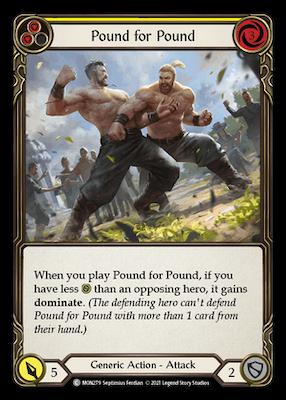 """MON279: Pound for Pound (Yellow) – (C) """"Foil"""""""