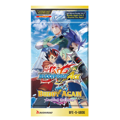 """Future Card Buddyfight: Ace Ultimate Booster Pack Vol. 6 """"Buddy Again Vol. 3"""" Beyond the Ages – EN"""